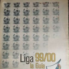 Coleccionismo deportivo: LIGA 1999 2000 LA GUÍA. Lote 57666281