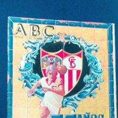 Coleccionismo deportivo: ABC 75 AÑOS DEL SEVILLA F.C. 1905 - 1980 - OCTUBRE DE 1980 / BUEN ESTADO. Lote 57999947