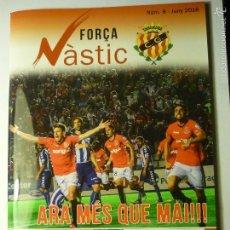 Coleccionismo deportivo: FUTBOL REVISTA -PROGRAMA FORÇA NASTIC-NUM 8 -NASTIC-OSASUNA 72 PAG.CATALAN -ENTREVISTAS,FOTOS ETC.. Lote 58721412