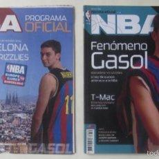 Coleccionismo deportivo: REVISTA NBA FENOMENO GASOL Y REVISTA NBA PROGRAMA OFICIAL BARCELONA- MEMPHIS GRIZZLIES. Lote 59994235