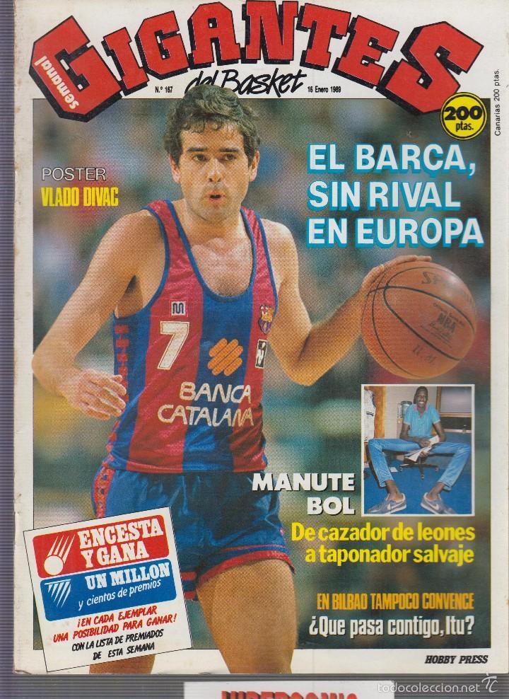 GIGANTES DEL BASKET Nº 167 ENERO 1989 - POSTER VLADO DIVAC (Coleccionismo Deportivo - Revistas y Periódicos - otros Deportes)