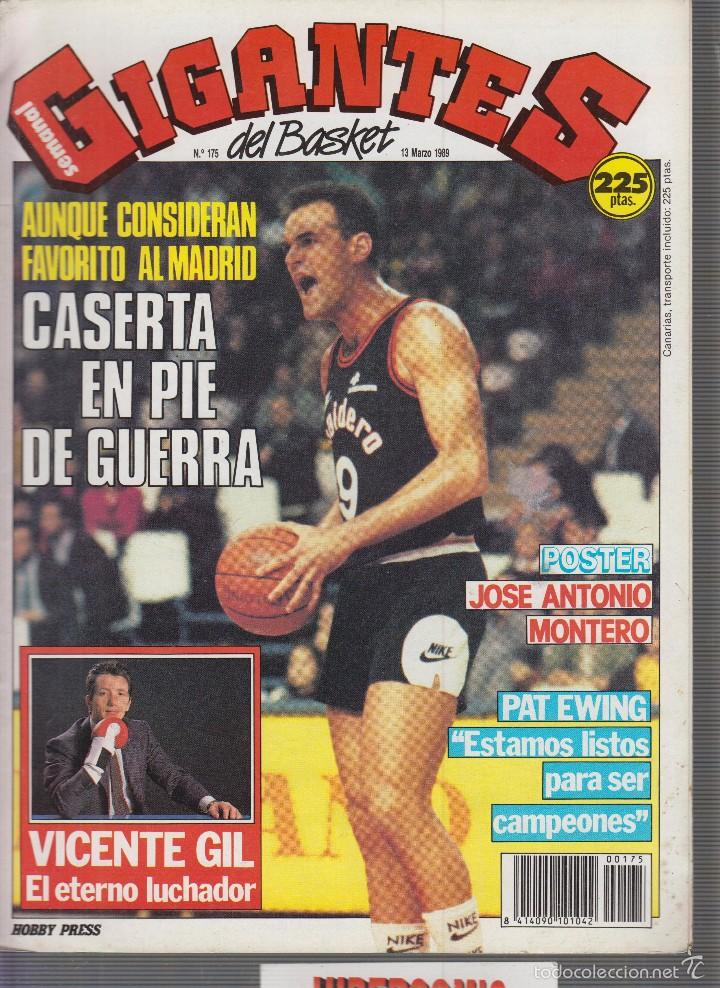 GIGANTES DEL BASKET Nº 175 MARZO 1989 POSTER: JOSE ANTONIO MONTERO (Coleccionismo Deportivo - Revistas y Periódicos - otros Deportes)