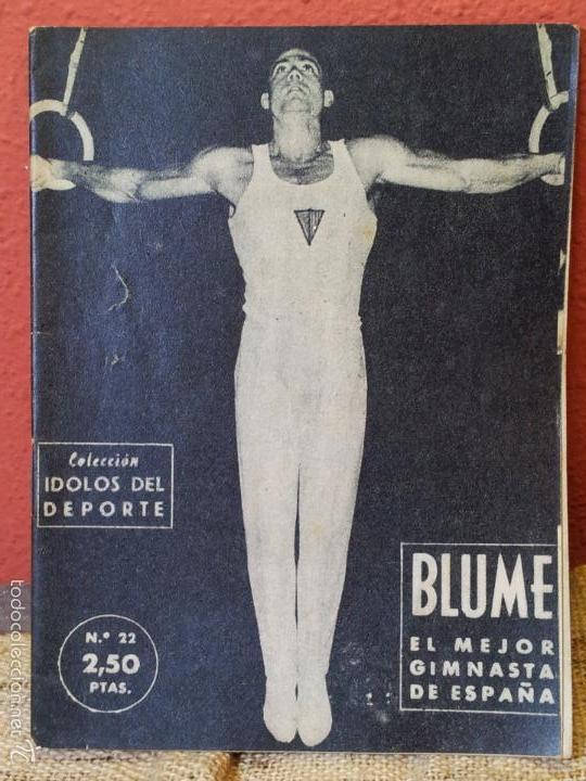 COLECCION IDOLOS DEL DEPORTE Nº 22 BLUME GIMNASTA (Coleccionismo Deportivo - Revistas y Periódicos - otros Deportes)