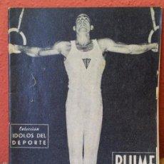 Coleccionismo deportivo: COLECCION IDOLOS DEL DEPORTE Nº 22 BLUME GIMNASTA. Lote 61357877