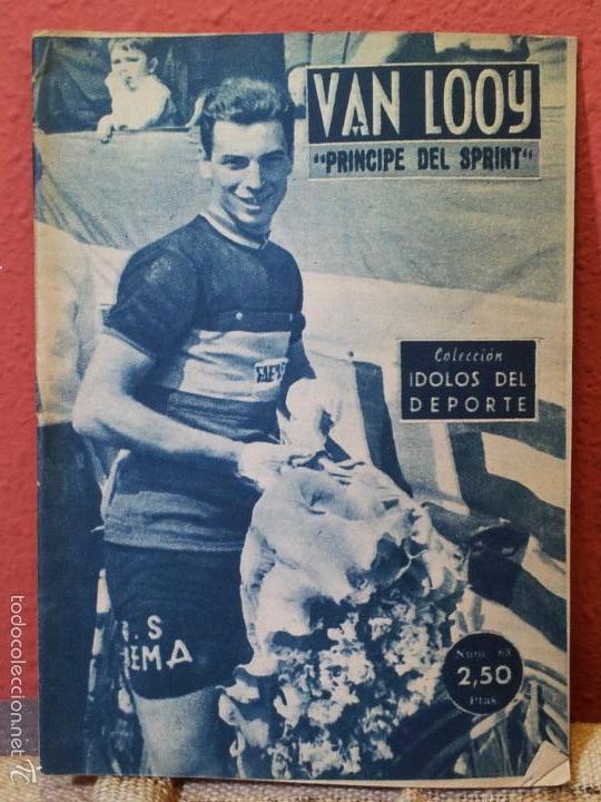 COLECCION IDOLOS DEL DEPORTE Nº 63,VAN LOOY, PRINCIPE DEL SPRINT (Coleccionismo Deportivo - Revistas y Periódicos - otros Deportes)