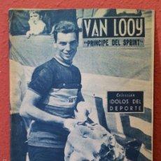 Coleccionismo deportivo: COLECCION IDOLOS DEL DEPORTE Nº 63,VAN LOOY, PRINCIPE DEL SPRINT. Lote 61359797