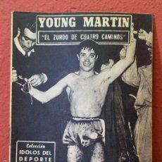 Coleccionismo deportivo: IDOLOS DEL DEPORTE, Nº 16, JULIO 1958. YOUNG MARTIN. EL ZURDO DE CUATRO CAMINOS (BOXEO). Lote 61359881