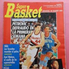 Coleccionismo deportivo: REVISTA SUPER BASKET Nº 7 1989 DEBUT PETROVIC PORTLAND NBA-NCAA-KARL MALONE-POSTER CLYDE DREXLER 89. Lote 61600264