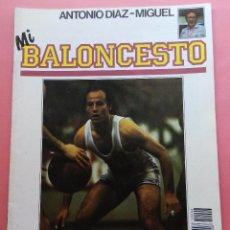 Coleccionismo deportivo: FASCICULO Nº 2 COLECCION MI BALONCESTO ANTONIO DIAZ MIGUEL-POSTER BLACKMAN DALLAS NBA-CORBALAN. Lote 61600668