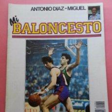 Coleccionismo deportivo: FASCICULO Nº 4 COLECCION MI BALONCESTO ANTONIO DIAZ MIGUEL-POSTER BERNARD KING KNICKS-EPI-NBA. Lote 61600764