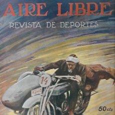 Coleccionismo deportivo: REVISTA DE DEPORTES. AIRE LIBRE. AÑO II. 23 DICIEMBRE 1924. Nº 54. CARRERA A PIE, FUTBOL, CACERIA. Lote 61735640