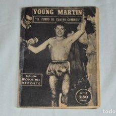 Coleccionismo deportivo: COLECCIÓN ÍDOLOS DEL DEPORTE - Nº 16 -YOUNG MARTIN - 1958 - MUY ANTIGUO - MEJOR VER FOTOS!. Lote 62515136