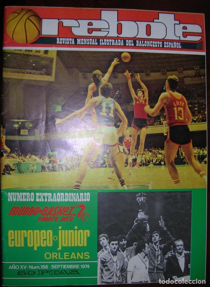 REVISTA REBOTE DE BALONCESTO, AÑO 1974, BASKET, AGOSTO / SEPTIEMBRE N.º 156-EXTRAORDINARIO (Coleccionismo Deportivo - Revistas y Periódicos - otros Deportes)