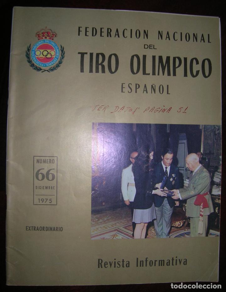 REVISTA INFORMATIVA DE LA FEDERACIÓN NACIONAL DEL TIRO OLÍMPICO ESPAÑOL (Coleccionismo Deportivo - Revistas y Periódicos - otros Deportes)