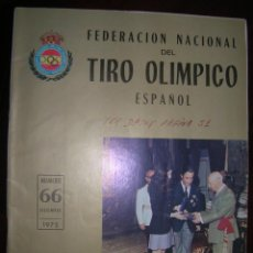 Coleccionismo deportivo: REVISTA INFORMATIVA DE LA FEDERACIÓN NACIONAL DEL TIRO OLÍMPICO ESPAÑOL. Lote 63451440