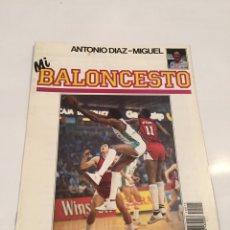 Coleccionismo deportivo: REVISTA 15 MI BALONCESTO ANTONIO DIAZ - MIGUEL JELAMY ABDUL JABBAR. Lote 63691559