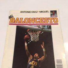 Coleccionismo deportivo: REVISTA 29 MI BALONCESTO ANTONIO DIAZ - MIGUEL SINGLETON ADRIAN DANTLEY. Lote 63694150