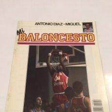 Coleccionismo deportivo: REVISTA 30 MI BALONCESTO ANTONIO DIAZ - MIGUEL SMITH CLAUDE RILEY. Lote 63694258