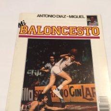 Coleccionismo deportivo: REVISTA 32 MI BALONCESTO ANTONIO DIAZ - MIGUEL FERNANDO ROMAY. Lote 63694394