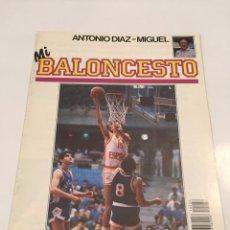 Coleccionismo deportivo: REVISTA 36 MI BALONCESTO ANTONIO DIAZ - MIGUEL ANDRES JIMENEZ. Lote 63694610