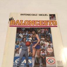 Coleccionismo deportivo: REVISTA 38 MI BALONCESTO ANTONIO DIAZ - MIGUEL JOSE MARIA MARGALL. Lote 63694821