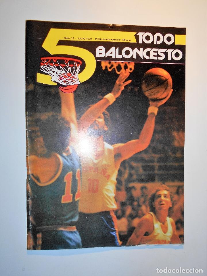 REVISTA TODO BALONCESTO Nº 12. JULIO 1979 (Coleccionismo Deportivo - Revistas y Periódicos - otros Deportes)