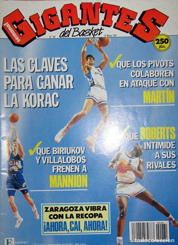 REVISTA GIGANTES DEL BASKET BALONCESTO Nº 281 MARZO 1991 CAI RECOPA REAL MADRID KORAC SABONIS (Coleccionismo Deportivo - Revistas y Periódicos - otros Deportes)