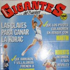Coleccionismo deportivo: REVISTA GIGANTES DEL BASKET BALONCESTO Nº 281 MARZO 1991 CAI RECOPA REAL MADRID KORAC SABONIS. Lote 67198481