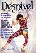REVISTA DESNIVEL Nº 23. MAYO - JUNIO DE 1986. CERRO TORRE, L'OVERDOOSE DE GAVARNIE, JERÓNIMO LÓPEZ (Coleccionismo Deportivo - Revistas y Periódicos - otros Deportes)