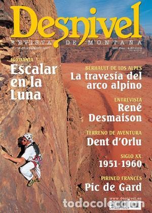 REVISTA DESNIVEL Nº 175 JULIO/AGOSTO 2001. JORDANIA: ESCALAR EN LA LUNA, DENT D'ORLU, PIC DE GARD (Coleccionismo Deportivo - Revistas y Periódicos - otros Deportes)