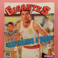 Coleccionismo deportivo: REVISTA GIGANTES DEL BASKET Nº 295 1991 POSTER SELECCIÓN ESPAÑOLA EUROBASKET 91-ANTUNEZ-BULLS NBA. Lote 69989317