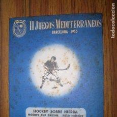 Coleccionismo deportivo: II JEGOS MEDITERRANEOS BARCELONA 1955 HOCKEY SOBRE HIERBA ESTADIO DE MONTJUICH PROGRAMA DIARIO. Lote 70000717