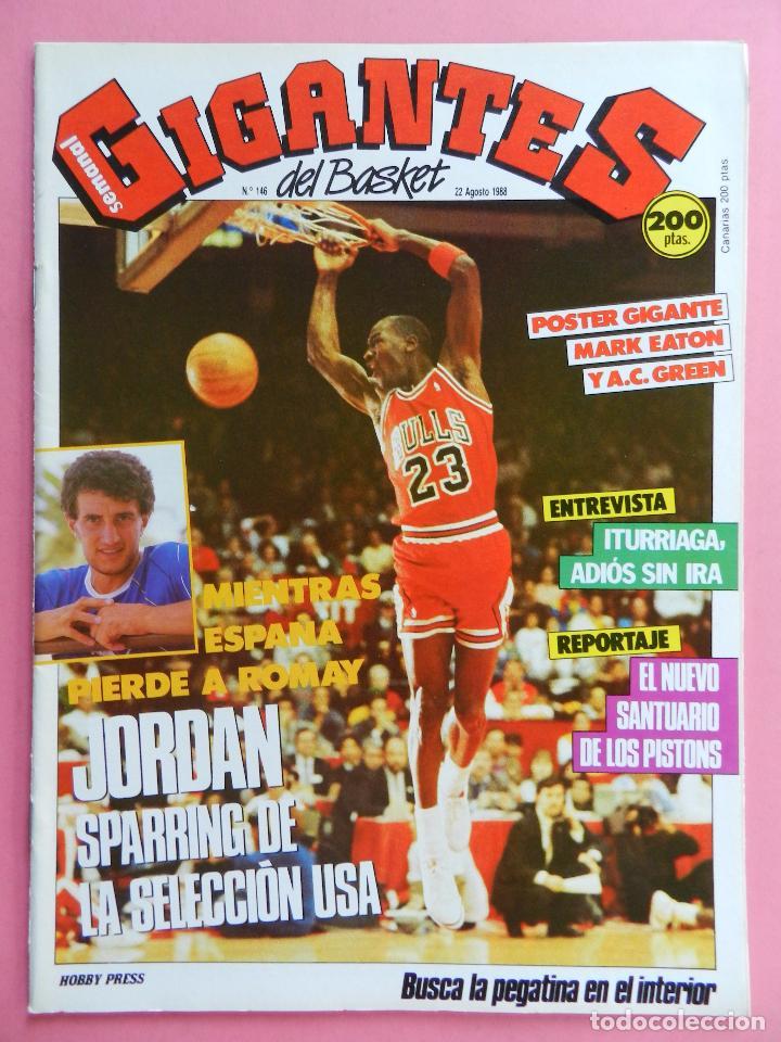 REVISTA GIGANTES DEL BASKET Nº 146 1988 POSTER GIGANTE EATON-AC GREEN NBA-JORDAN-ROMAY-ITURRIAGA (Coleccionismo Deportivo - Revistas y Periódicos - otros Deportes)