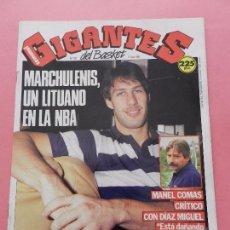 Coleccionismo deportivo: REVISTA GIGANTES DEL BASKET Nº 193 1989 POSTER MARCHULENIS URSS NBA-MANEL COMAS. Lote 72111899