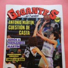 Coleccionismo deportivo: REVISTA GIGANTES DEL BASKET Nº 215 1989 POSTER DESPEDIDA FERNANDO MARTIN REAL MADRID-SIBILIO 89. Lote 72205559