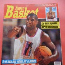 Coleccionismo deportivo: REVISTA SUPER BASKET Nº 111 1992 POSTER OLAJUWON ROCKETS-MICHAEL JORDAN BULLS NBA-SUPERBASKET. Lote 72210703