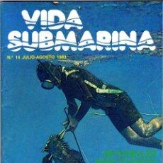 Coleccionismo deportivo: VIDA SUBMARINA Nº 14 (JULIO-AGOSTO 1983). Lote 74273387