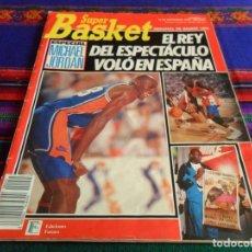 Coleccionismo deportivo: SUPER BASKET Nº 45 ESPECIAL MICHAEL JORDAN EN ESPAÑA CON PÓSTER. 12-9-90. REGALO Nº 196. RARO.. Lote 77413165