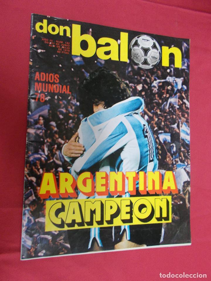 DON BALON. Nº 142. 1978. ADIOS MUNDIAL 78. ARGENTINA CAMPEON. (Coleccionismo Deportivo - Revistas y Periódicos - otros Deportes)