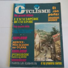 Coleccionismo deportivo: MIROIR DU CYCLISME MAGAZINE 1972 Nº 152 REVISTA DE CICLISMO.MERCKX, OCAÑA.PINGEON. Lote 263211720