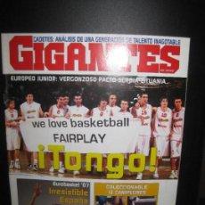 Coleccionismo deportivo: GIGANTES DEL BASKET Nº 1137 14/20 AGOSTO 2007. TONGO EUROPEO JUNIOR.. Lote 80571310