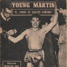 Collezionismo sportivo: COLECCION IDOLOS DEL DEPORTE - Nº 16 YOUNG MARTIN (EL ZIRDO DE CUATRO CAMINOS) 1958. Lote 83131648