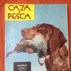 Coleccionismo deportivo: CAZA Y PESCA ABRIL 1967 NÚM 292. Lote 84476087