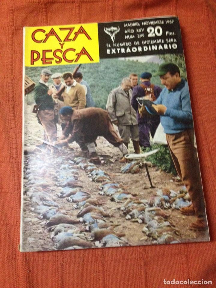 CAZA Y PESCA NOV 1967 NÚM 299 (Coleccionismo Deportivo - Revistas y Periódicos - otros Deportes)