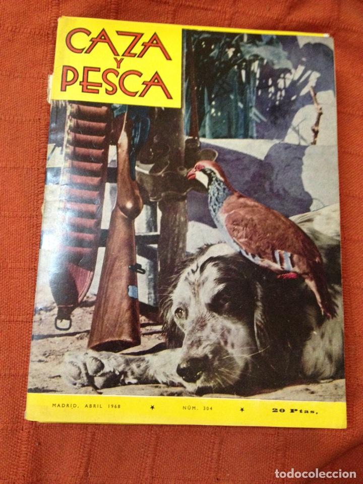 CAZA Y PESCA ABRIL 1968 NÚM 304 (Coleccionismo Deportivo - Revistas y Periódicos - otros Deportes)