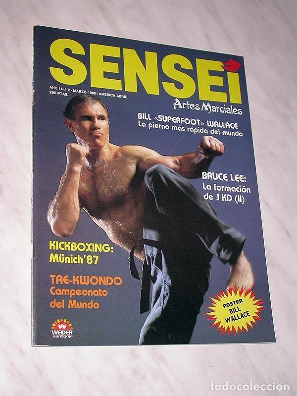 SENSEI Nº 2. REVISTA DE ARTES MARCIALES. MARZO 1988. HISTORIA DE BRUCE LEE. PÓSTER BILL WALLACE. +++ (Coleccionismo Deportivo - Revistas y Periódicos - otros Deportes)