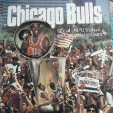Coleccionismo deportivo: MICHAEL JORDAN & CHICAGO BULLS - ''OFFICIAL 1991/92 YEARBOOK AND CHAMPIONSHIP ALBUM'' (1991) - NBA. Lote 85870640