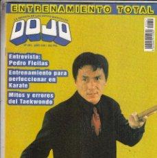 Coleccionismo deportivo: REVISTA DOJO Nº 251. PEDRO FLEITAS. JACKIE CHAN EN HORA PUNTA. TAEKWONDO. KARATE.. Lote 88775108