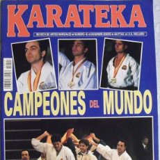 Coleccionismo deportivo: REVISTA DE ARTES MARCIALES ''KARATEKA'' (1993) (ESPAÑA, CAMPEONA DEL MUNDO) + NÚMEROS 19 Y 43. Lote 89530372