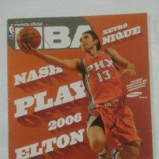Coleccionismo deportivo: REVISTA NBA OFICIAL. JUNIO 2006. Nº 166. ELTON PAU UN SABOR. BALONCESTO. TDKR38. Lote 91245960